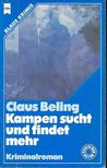 BELING, CLAUS - Kampen sucht und findet mehr [antikvár]