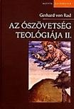 RAD VON, GERHARD - Az ószövetség teológiája II.<!--span style='font-size:10px;'>(G)</span-->