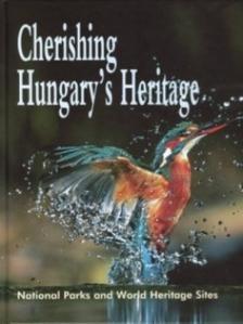 - CHERISHING HUNGARY'S HARITAGE