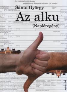 Sánta György - Az alku (Naplóregény)