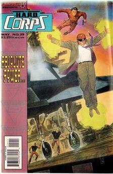 Calimee, John, Mike Baron - The H.A.R.D. Corps Vol. 1. No. 29 [antikvár]