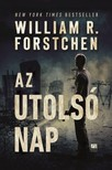 William R. Forstchen - Az utolsó nap [eKönyv: epub,  mobi]