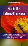 TruthBeTold Ministry, Joern Andre Halseth, Giovanni Diodati - Bibbia N.4 Italiano Francese [eKönyv: epub,  mobi]