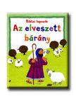 Lois Rock - AZ ELVESZETT BÁRÁNY - BIBLIA LAPOZÓK -<!--span style='font-size:10px;'>(G)</span-->