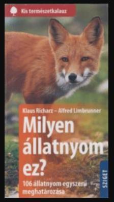 Klaus Richarz-Alfred Limbrunner - Milyen állatnyom ez?