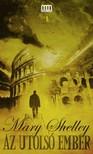 Mary Shelley - Az utolsó ember [eKönyv: epub,  mobi]