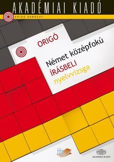 - Origó - Német középfokú írásbeli nyelvvizsga ÚJ