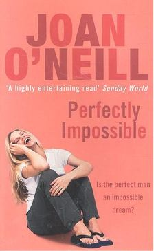 O''NEILL, JOAN - Perfectly Impossible [antikvár]