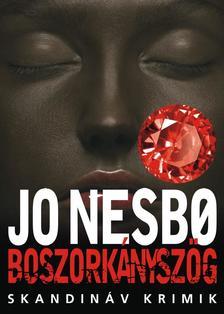 Jo Nesbo - BOSZORKÁNYSZÖG - SKANDINÁV KRIMIK