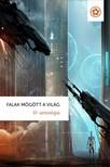 - Falak mögött a világ - SF-antológia  [eKönyv: epub, mobi]