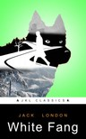JKL Classics Jack London, - White Fang [eKönyv: epub,  mobi]