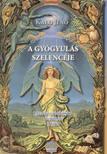 Kalo Jenő - A gyógyulás szelencéje I. kötet - Javított, bővített kiadás