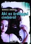 BERKESI ANDRÁS - Aki az ördöggel cimborál [eKönyv: epub, mobi]