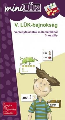 - LDI-526 V. LÜK-BAJNOKSÁG VERSENYFELADATOK MATEMATIKÁBÓL 3.O.