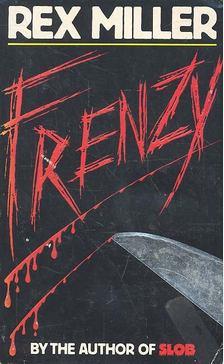 Rex Miller - Frenzy [antikvár]