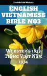 Joern Andre Halseth, Noah Webster, TruthBeTold Ministry - English Vietnamese Bible No3 [eKönyv: epub, mobi]