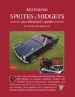 Bristow Grahame - Restoring Sprites & Midgets An Enthusiasts Guide [eKönyv: epub,  mobi]