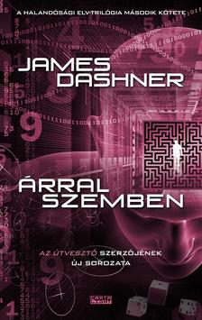 James Dashner - Árral szemben