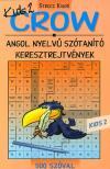 - CROW KID'S 2 ANGOL NYELVŰ SZÓTANÍTÓ KERESZTREJTVÉNYEK