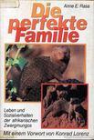 Rasa, Anne E. - Die perfekten Familie [antikvár]