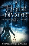 English Charlotte E. - The House at Divoro [eKönyv: epub,  mobi]