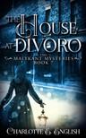 English Charlotte E. - The House at Divoro [eKönyv: epub, mobi]