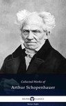 Arthur Schopenhauer - Delphi Collected Works of Arthur Schopenhauer (Illustrated) [eKönyv: epub,  mobi]