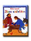 Lois Rock - JÉZUS SZÜLETÉSE - BIBLIAI LAPOZÓK -<!--span style='font-size:10px;'>(G)</span-->