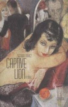 MÓRICZ ZSIGMOND - Captive Lion - (Rab oroszlán)