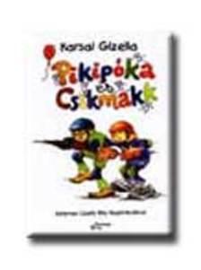 Karsai Gizella - PIKPÓKA ÉS CSIKMAKK