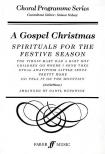 ARR.RUNSWICK - A GOSPEL CHRISTMAS,  SPIRITUALS FOR THE FESTIVE SEASON, MIXED CHOR AND PIANO