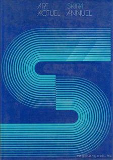Daval, Jean-Luc - Art actuel - Skira annuel 77 [antikvár]