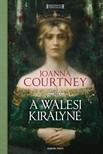 Joanna Courtney - A walesi királyné [eKönyv: epub, mobi]