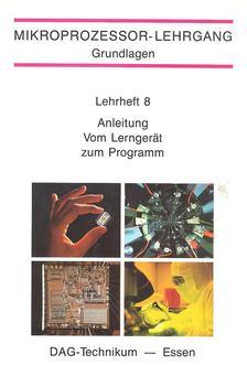 Anleitung Vom Lerngerät zum Programm [antikvár]