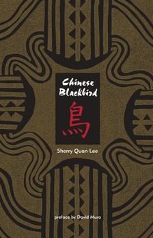 Sherry Quan Lee David Mura, - Chinese Blackbird [eKönyv: epub, mobi]