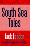 Jack London - South Sea Tales [eKönyv: epub, mobi]