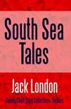 Jack London - South Sea Tales [eKönyv: epub,  mobi]