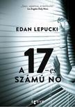 Edan Lepucki - A 17-es számú nő<!--span style='font-size:10px;'>(G)</span-->