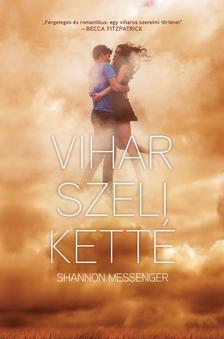 Shannon Messenger - Vihar szeli ketté - Égszakadás I.