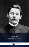Gorky Maxim - Delphi Works of Maxim Gorky (Illustrated) [eKönyv: epub,  mobi]
