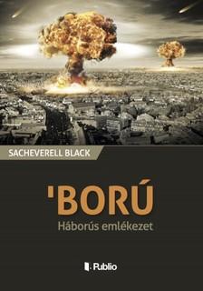 Black Sacheverell - BORÚ - Háborús emlékezet [eKönyv: epub, mobi]
