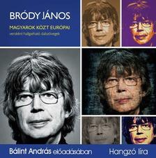 Bródy János - MAGYAROK KÖZT EURÓPAI - HANGOSKÖNYV