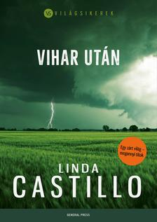 Linda Castillo - Vihar után