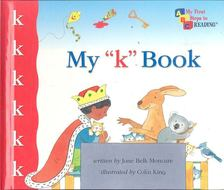 """MONCURE, JANE BELK - My """"k"""" Book [antikvár]"""