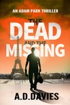 Davies A. D. - The Dead and the Missing - An Adam Park Thriller [eKönyv: epub,  mobi]