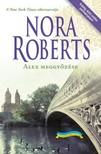 Nora Roberts - Alex meggyőzése [eKönyv: epub, mobi]<!--span style='font-size:10px;'>(G)</span-->