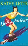 Kathy Lette - The Llama Parlour [antikvár]