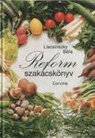 LISCSINSZKY BÉLA - Reform szakácskönyv [antikvár]