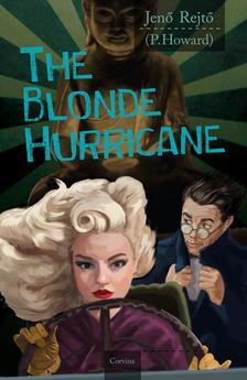 REJTŐ JENŐ - The Blonde Hurricane (A szőke ciklon)