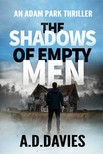 A. Davies A. D. Davies, - The Shadows of Empty Men - An Adam Park Thriller [eKönyv: epub,  mobi]
